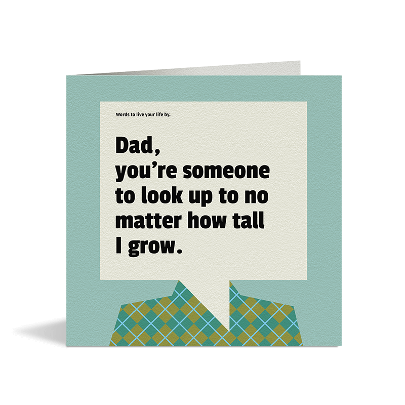 Always Look Up To Dad Card